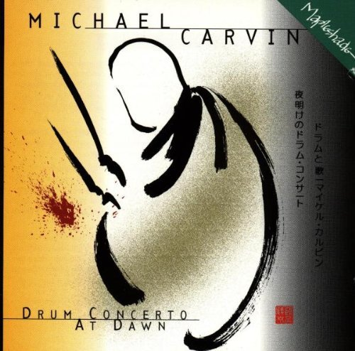 Michael Carvin Drum Concerto At Dawn