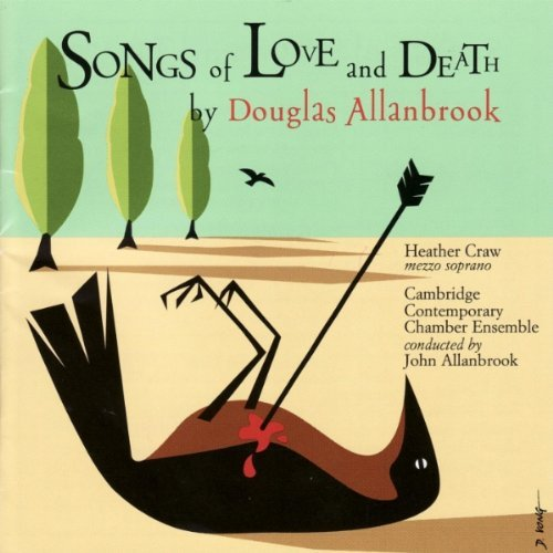 Douglas Allanbrook Songs Of Love & Death