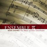 E. Tanenbaum Keep Going The Music Of Elias Ensemble ?