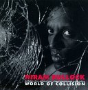 Hiram Bullock/World Of Collision