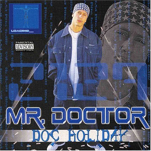 Mr. Doctor Doc Holiday Explicit Version