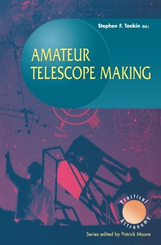 Stephen Tonkin Amateur Telescope Making 1999
