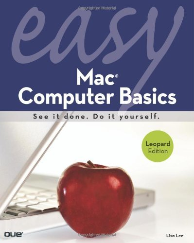 Lisa Lee Easy Mac Computer Basics Leopard Edition
