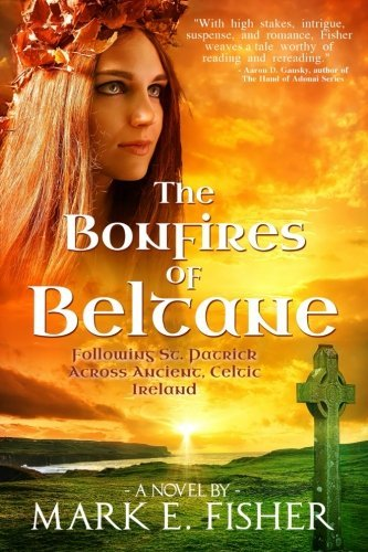 Mark E. Fisher The Bonfires Of Beltane