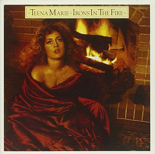 Teena Marie Irons In The Fire
