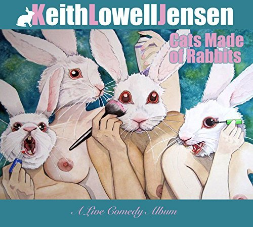 Lowell Jensen Keith Cats Made Of Rabbits