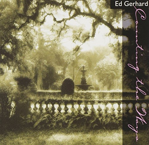 Gerhard Edward Counting The Ways Love Songs