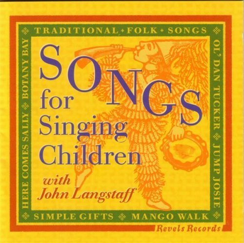 John Langstaff Songs For Singing Children