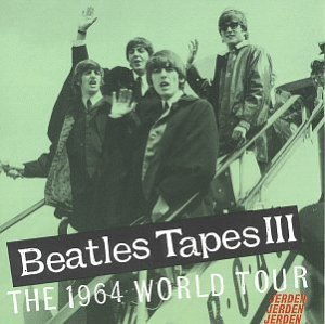 Beatles Beatles Tapes 3 1964 World To
