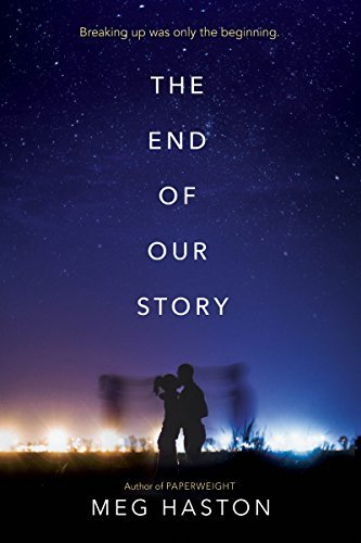 Meg Haston The End Of Our Story