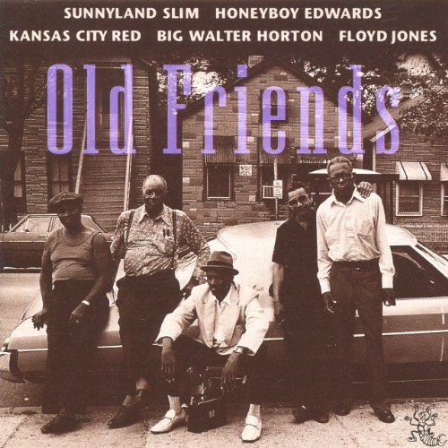 Old Friends Old Friends Honeyboy Edwards