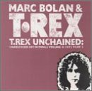 marc-t-rex-bolan-vol-4-unchained-1973-pt-2-import-gbr