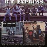 B.T. Express Do It 'til You're Satisfied Fu Import Gbr 2 On 1