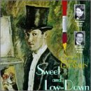 George Gershwin Sweet & Low Down