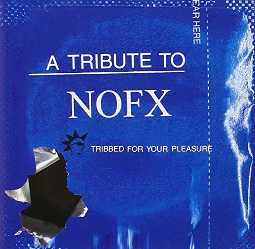 Tribute To Nofx Tribbed For Your Pleasure T T Nofx