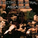 Electro Industrial Assassin Electro Industrial Assassins Psychopomps Digital Factor Good Courage T.H.D. Neotek