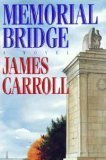 James Carroll Memorial Bridge Memorial Bridge