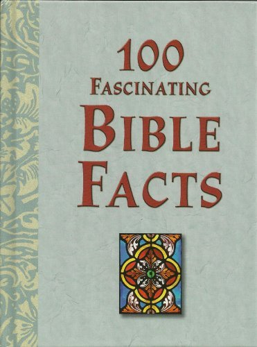 100 Most Fascinating People In The Bible