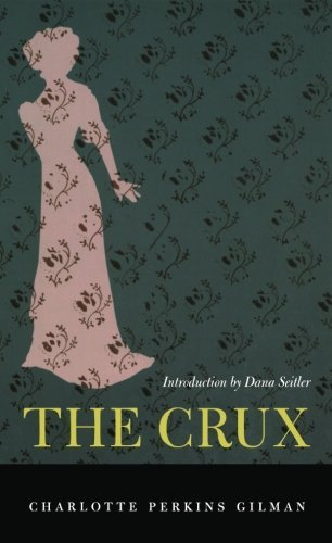 charlotte-perkins-gilman-the-crux