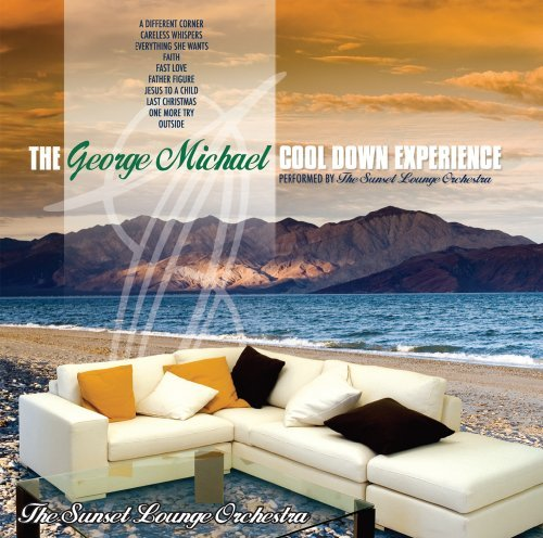 Sunset Lounge Orchestra George Michael Cool Down Exper