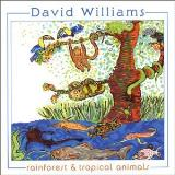 Williams David Rainforest & Tropical Animals