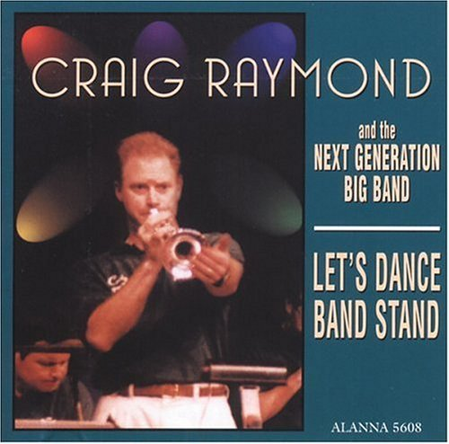 craig-raymond-the-next-generation-big-band-lets-dance-band-stand