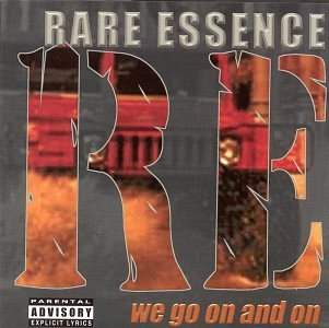 Rare Essence We Go On & On