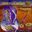 Jason Carter Fragments Of Grace Feat. Ragatal