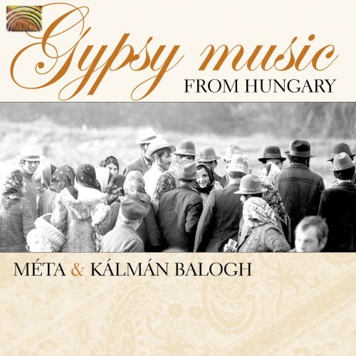 Kalman Meta & Balogh Gypsy Music From Hungary