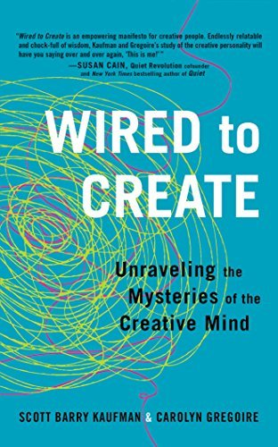 Scott Barry Kaufman Wired To Create Unraveling The Mysteries Of The Creative Mind