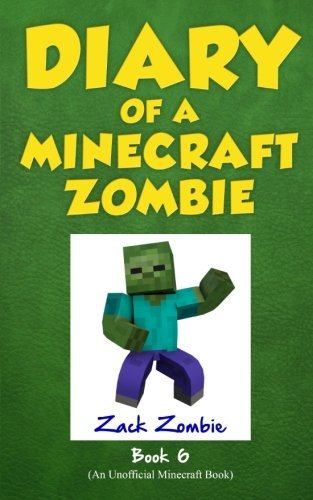 Zack Zombie Diary Of A Minecraft Zombie Book 6 Zombie Goes To Camp