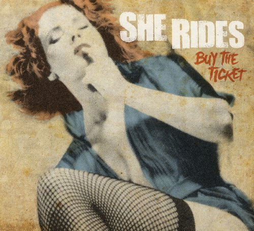 She Rides Buy The Ticket
