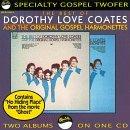 Dorothy Love Coates/Best Of Dorothy Love Coastes &
