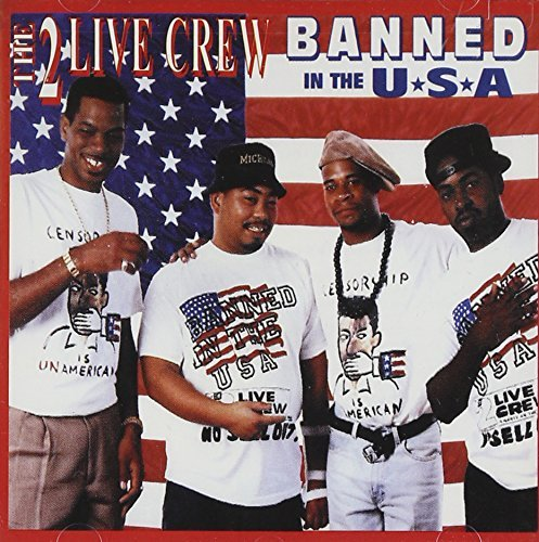 2 Live Crew Banned In The U.S.A. Clean Version