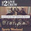 2-live-crew-sports-weekend-clean-version