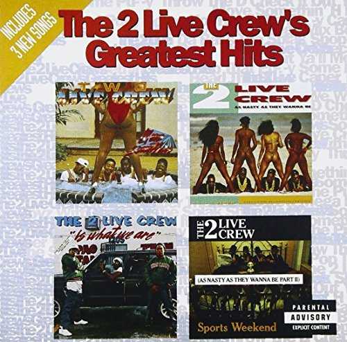 2 Live Crew Greatest Hits Explicit Version