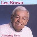 Les Brown Anything Goes