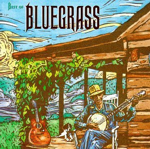 Best Of Bluegrass Best Of Bluegrass Flatt & Scruggs Wiseman Monroe Country Gentlemen Osborne Bros