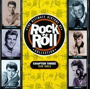 Ultimate Rock 'n Roll Chapter 3 Teen Idols Avalon Rydell Checker Boone Ultimate Rock 'n Roll Collecti