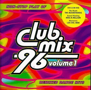 Club Mix '96 Vol. 1 Non Stop Play Of Remixe