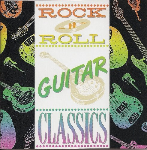 Rock N' Roll Guitar Classics Rock N' Roll Guitar Classics
