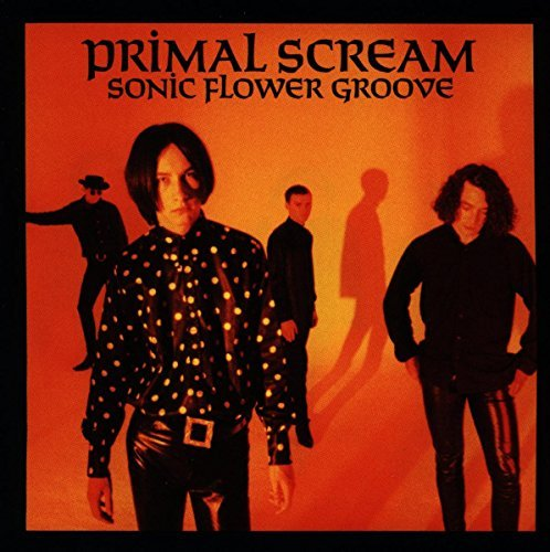 Primal Scream Sonic Flower Groove Import Gbr
