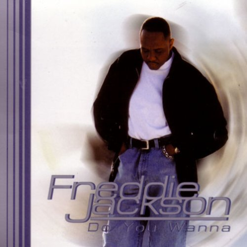 freddie-jackson-do-you-wanna