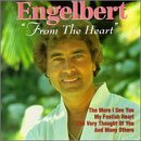 Engelbert Humperdinck From The Heart