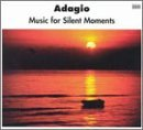 Adagio Music For Silent Moment Adagio Music For Silent Moment