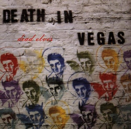 Death In Vegas Dead Elvis Import Eu Remastered