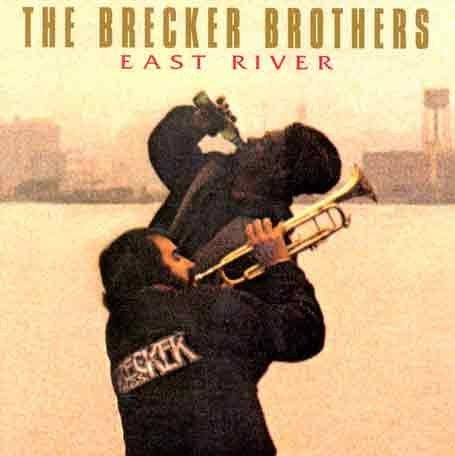 Brecker Brothers East River Import Eu