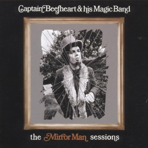 captain-beefheart-his-mirror-mirror-man-sessions-import-eu-remastered
