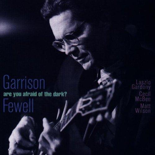 garrison-fewell-are-you-afraid-of-the-dark