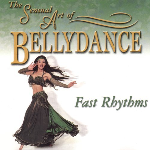 Sensual Art Of Bellydance Fast Rhythms